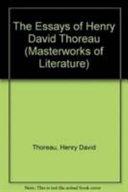 The Essays of Henry David Thoreau
