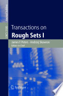 Transactions on Rough Sets I