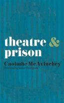 Theatre and Prison