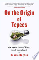On the Origin of Tepees