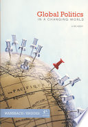 Global Politics In A Changing World Book