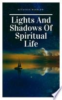 Lights and Shadows of Spiritual life