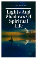 Lights and Shadows of Spiritual life Pdf/ePub eBook