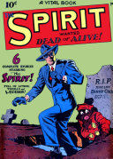 The Spirit  Number 1  Wanted Dead or Alive