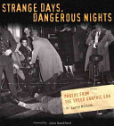 Strange Days, Dangerous Nights
