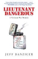link to Lieutenant Dangerous : a Vietnam War memoir in the TCC library catalog