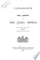 Catalogue of the Library of the India Office: [pt. 1] Classed catalogue. 1888