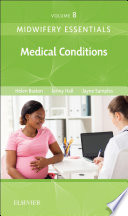 Midwifery Essentials Medical Conditions E Book