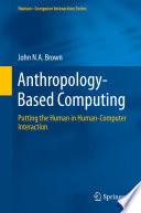 Anthropology Based Computing