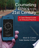 Counseling Ethics For The 21st Century Book
