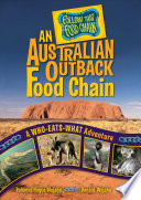 An Australian Outback Food Chain  : A Who-Eats-What Adventure