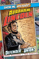 Pdf Abraham Lincoln: Defender of the Union!