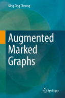 Augmented Marked Graphs