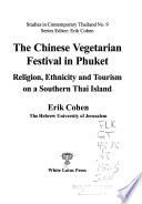 The Chinese Vegetarian Festival in Phuket