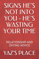 Signs He s Not Into You   He s Wasting Your Time