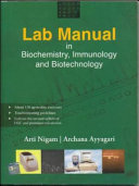 Lab Manual in Biochemistry  Immunology and Biotechnology Book