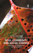Soul, Community and Social Change  : Theorising a Soul Perspective on Community Practice