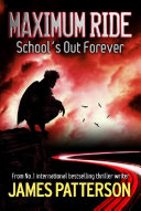 Maximum Ride: School's Out Forever image