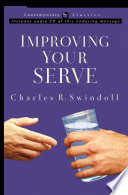 """""""Improving Your Serve"""" by Charles R. Swindoll"""