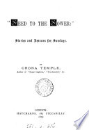 Seed to the sower   stories and lessons for Sundays  by Crona Temple