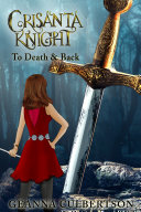 Crisanta Knight: To Death & Back [Pdf/ePub] eBook