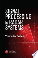 Signal Processing in Radar Systems
