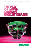 The Play of Law in Modern British Theatre