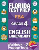 Florida Test Prep FSA Grade 4 ENGLISH