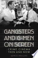 Gangsters And G Men On Screen PDF