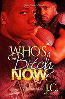 Who s the Bitch Now  Book PDF