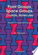 Point Groups  Space Groups  Crystals  Molecules Book