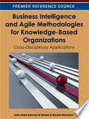 Business Intelligence and Agile Methodologies for Knowledge Based Organizations  Cross Disciplinary Applications