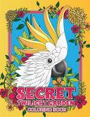 Secret Twilight Garden Coloring Book