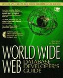 World Wide Web Database Developer's Guide