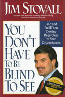 You Don t Have to Be Blind to See