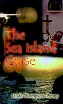 The Sea Island Curse