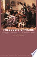 Freedom S Orphans
