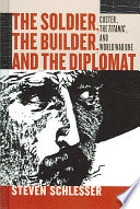 The Soldier  the Builder   the Diplomat Book