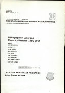 Bibliography of Lunar and Planetary Research 1960 1964
