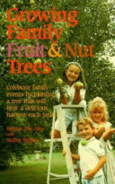 Growing Family Fruit And Nut Trees Book