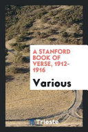 A Stanford Book Of Verse 1912 1916