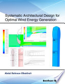 Systematic Architectural Design for Optimal Wind Energy Generation