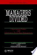 Managers divided  : organisation politics and information technology management