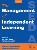 The Management of Independent Learning