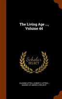 The Living Age       Volume 44