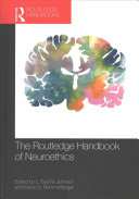 The Routledge Handbook of Neuroethics Book