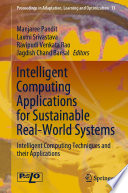 Intelligent Computing Applications for Sustainable Real World Systems