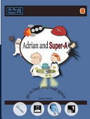 Adrian and Super-A Go to Bed and Visit Space: Life Skills ...