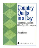 Country Quilts in a Day
