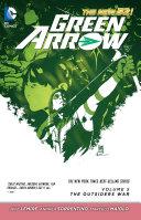 Green Arrow Vol. 5: The Outsiders War (The New 52) [Pdf/ePub] eBook